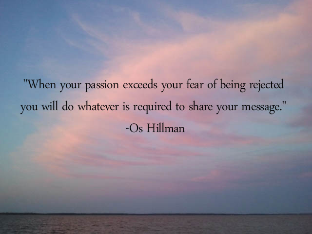 passion over fear os hillman